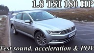 Test drive, lights, sound, POV, acceleration, consumption of the new VW Passat with 1.8 TSI 180 HP 132 kW engine & DSG gearbox.