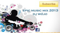 Wójo - Epic Club Music 2013