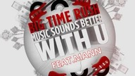MusicSounds Better With U Feat Mann Movie Version