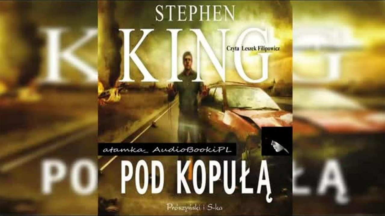 #15. #King#Stephen-Pod kopułą #AudiobookPL