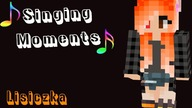 SINGING MOMENTS #3 - LISICZKA