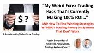 My Weird Forex Trading Hack Thats Currently Making 100% ROI by Justin Barauskas and Rimantas Petrauskas