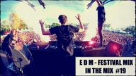 ♪ In The Mix #19 | EDM - FESTIVAL MIX ♪ - Y&T