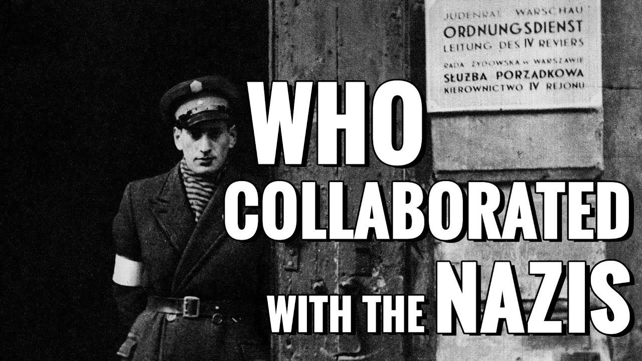 Who collaborated with the Nazis