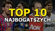 TOP 10 Najbogatszych Piłkarzy (richest football players) / Futbolove. TV