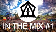♪ Ympressiv & TREAX - In The Mix #1 | EDM - Electronic Dance Music ♪