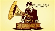 Electro Swing Collection 1